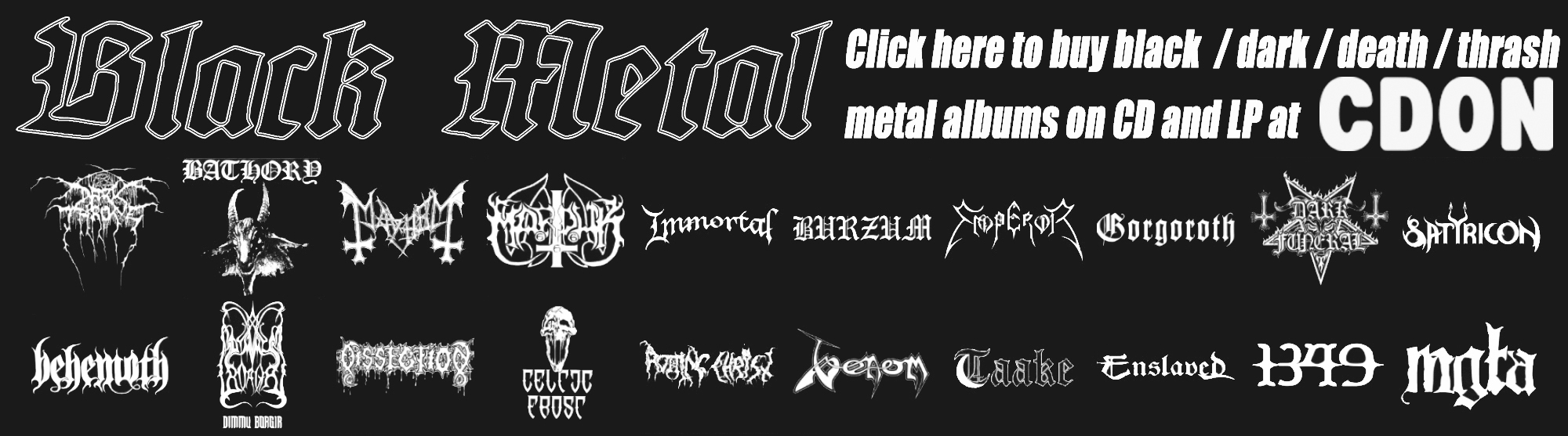 Click here to buy black metal records @ CdOn!